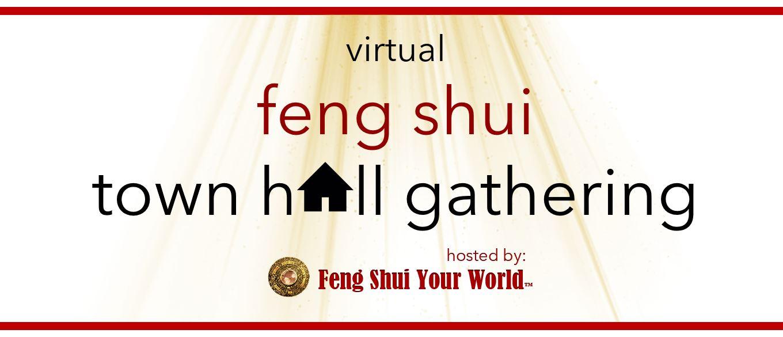 Feng Shui Town Hall Gathering - Linda Ellson